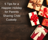 For Children of Divorced or Separated Parents, Your Generosity and Flexibility  Makes for a Happier Holiday