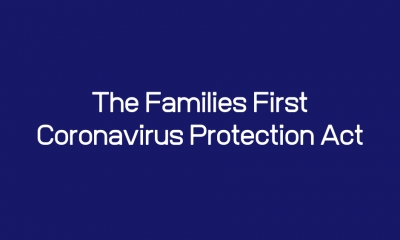 Legislative Update: The Families First Coronavirus Protection Act